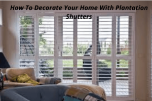 Home With Plantation Shutters