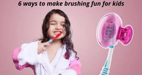 brushing fun for kids